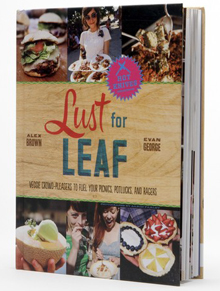 """Lust for Leaf: Vegetarian Noshes, Bashes and Everyday Great Eats"""